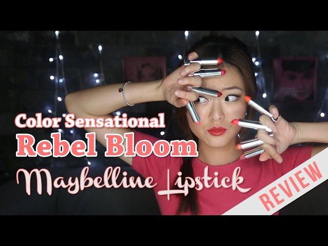 Maybelline Rebel Bloom Lipstick Review - PrettySmart: EP 15
