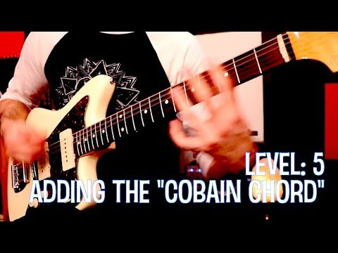 The 7 LEVELS of Smells Like Teen Spirit (Main Riff)