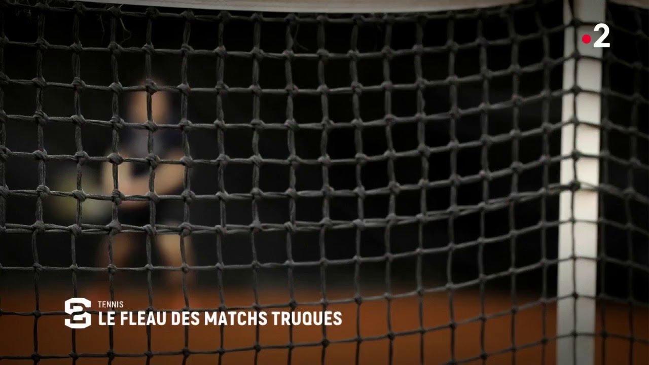 TENNIS : LE FLÉAU DES MATCHS TRUQUES