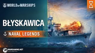 [World of Warships] Naval Legends: ORP Błyskawica