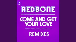 Come and Get Your Love (Remix by Gavin Moss)