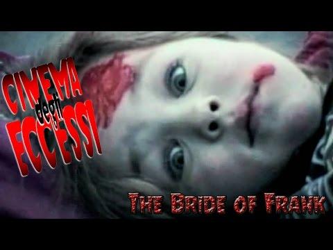 recensione:-the-bride-of-frank-(cinema-degli-eccessi-#95)