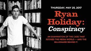 Ryan Holiday   Conspiracy: Peter Thiel, Hulk Hogan, Gawker, and the Anatomy of Intrigue
