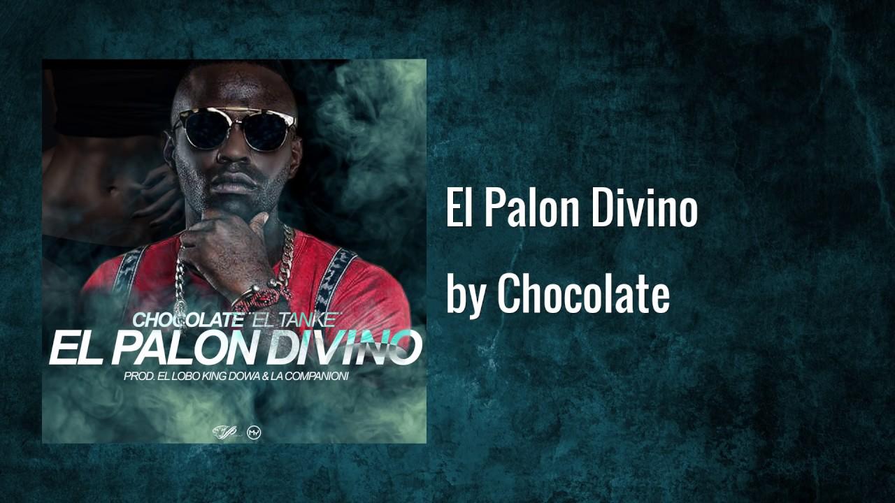 Chocolate MC - El Palon Divino (Official Audio) - YouTube