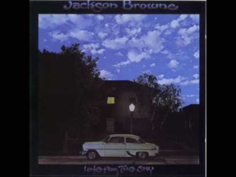 Fountain of Sorrow - Jackson Browne