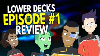 Star Trek Lower Decks - Episode #1 - REVIEW & Analysis!