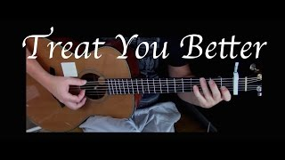 Shawn Mendes - Treat You Better - Fingerstyle Guitar