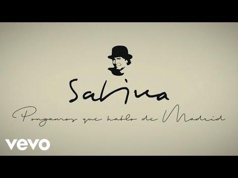 Joaquin Sabina - Pongamos Que Hablo de Madrid (Lyric Video)