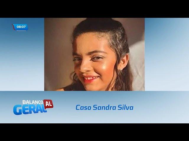 Caso Sandra Silva: Polícia Civil continua investigando o desaparecimento da adolescente