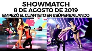 Showmatch - Programa 08/08/19 - Empezó el #Cuarteto en #SúperBailando