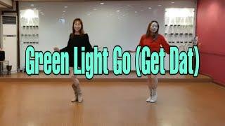 Green Light Go (Get Dat) Line Dance (Improver - Straight rhythm) -Lisa McCammon; February 2019