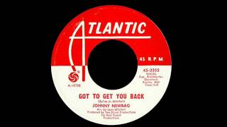 Johnny Newbag - Got To Get You Back