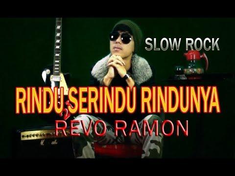 Download RINDU SERINDU RINDUNYA - REVO RAMON [ COVER ]