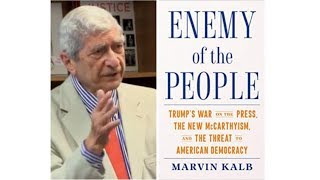 The War on the Press: A Conversation with Marvin Kalb and Ted Koppel
