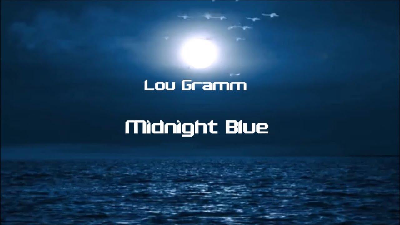 Lou gramm midnight blue
