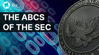 The ABCs of the SEC | Decrypting the Law by 0x