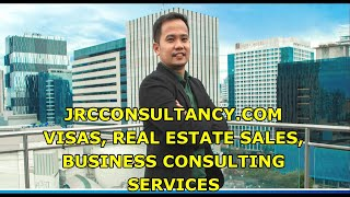 JRC CONSULTANCY SERVICES FOR PHILIPPINE VISAS, OVERSTAYS, REAL ESTATE SALES & BUSINESS CONSULTING