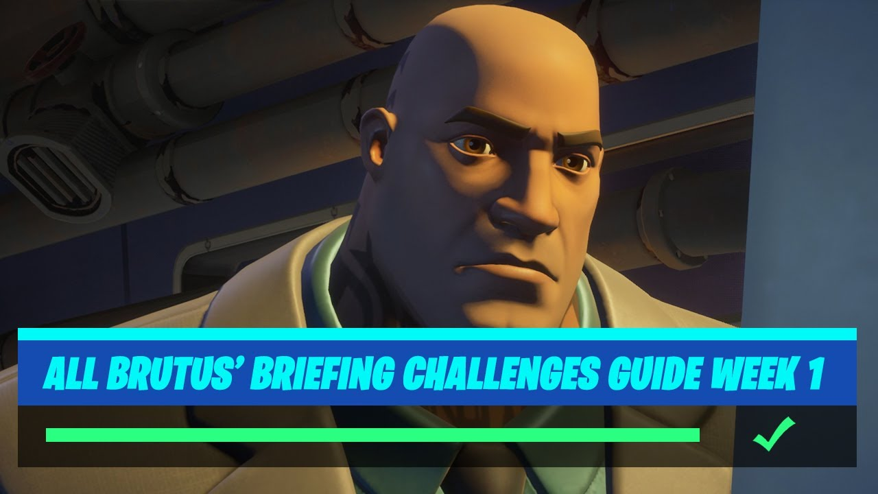 Fortnite All 'Brutus' Briefing' (Week 1) Challenges Guide - Chapter 2 Season 2