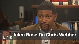 Jalen Rose: Chris Webber Should 'Apologize,' 'Protect' Fab Five Legacy