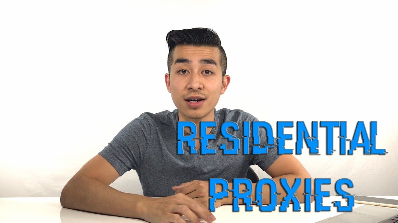 RESIDENTIAL PROXIES!