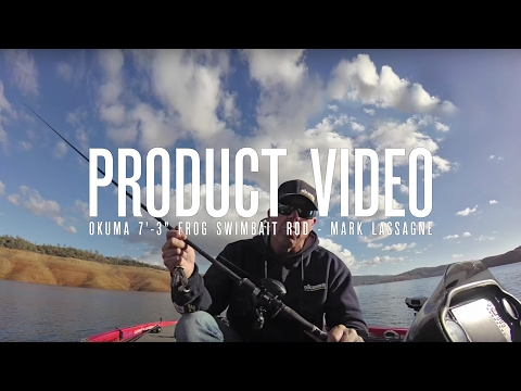 "Product Video - Okuma 7'-3"" Frog Swimbait Rod - Mark Lassagne"
