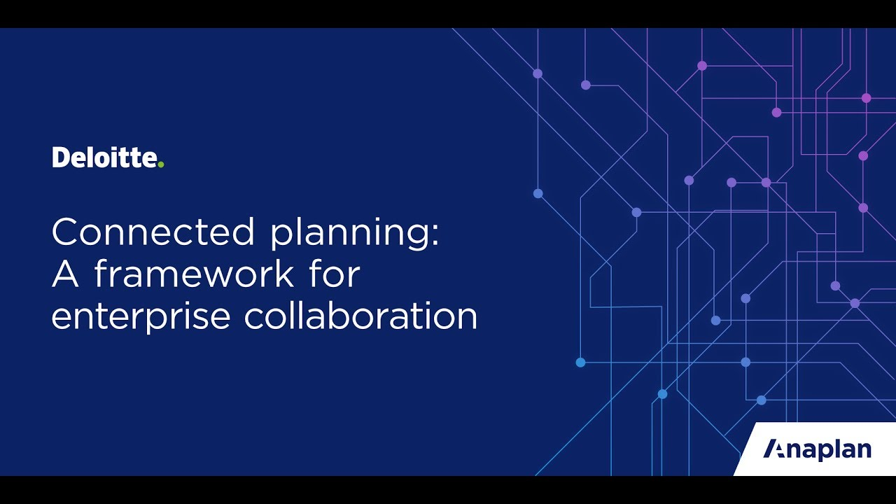 Anaplan Webinar   Connected planning with Deloitte - YouTube on