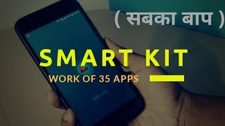 All in One tools App - SMART KIT Can Do Works of 35 apps in Hindi 🇮🇳