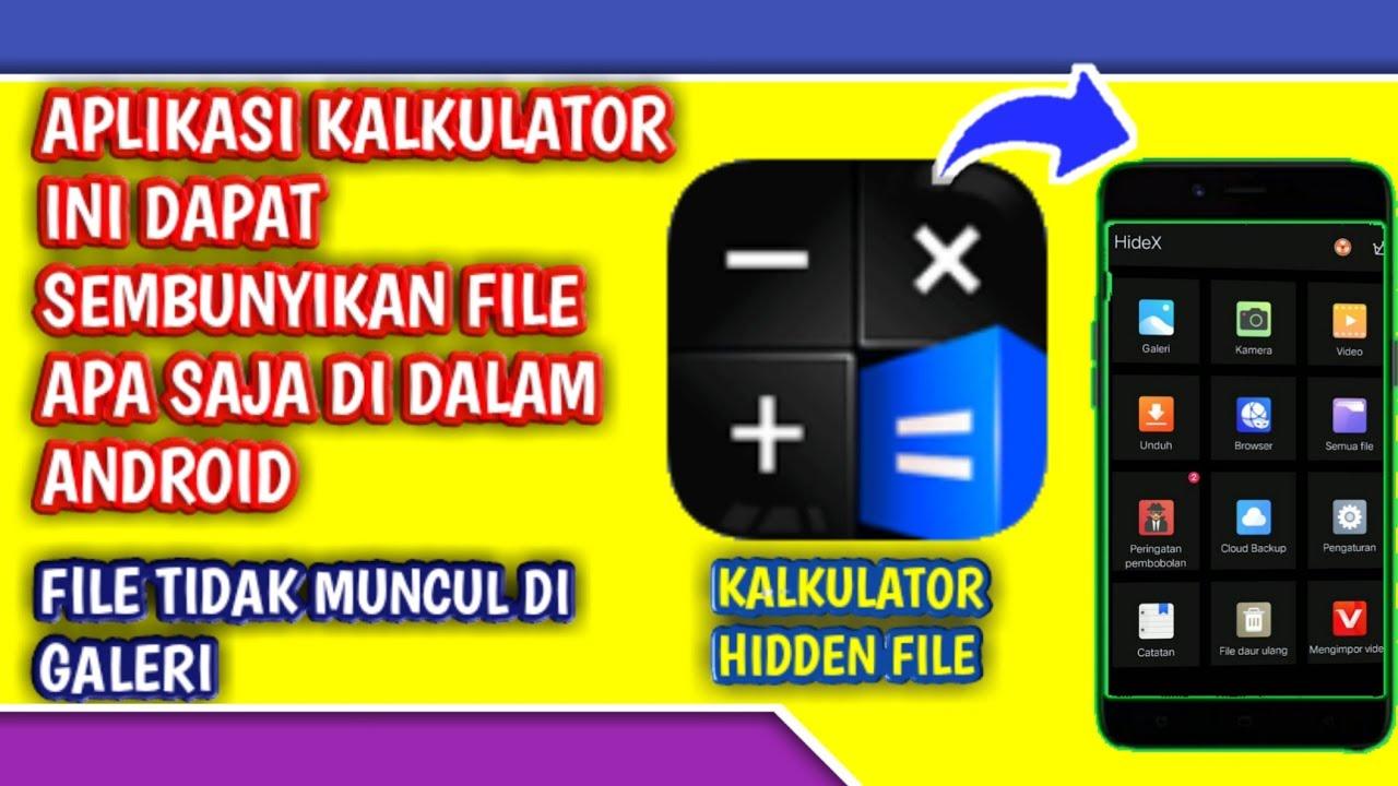 Aplikasi Kalkulator Penyembunyi File Sembunyikan Semua File Youtube
