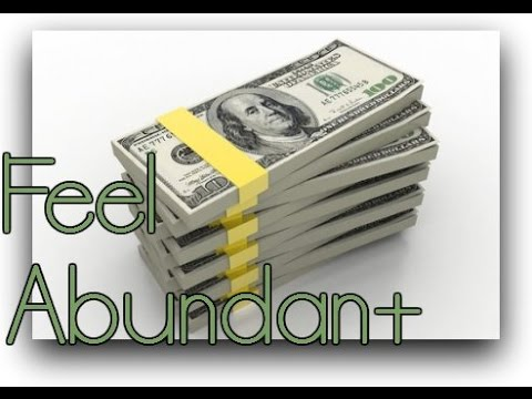 FEEL as if Dollars Want You! (Attract Wealth)- Law of Attraction