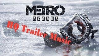 Original Soundtrack Metro: Exodus (Trailer)