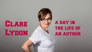 Clare Lydon: A Day In The Life Of An Author