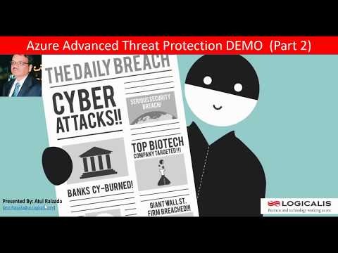 Azure Advanced Threat Protection (ATP) Part 2 Demo