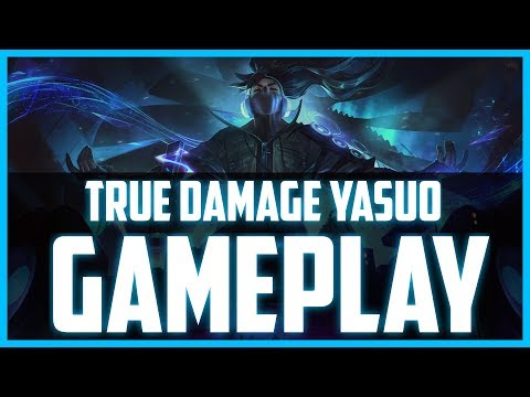 TRUE DAMAGE YASUO GAMEPLAY - THIS SKIN IS INSANE