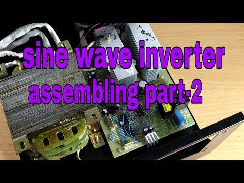 Inverter assembling part 2 |sine wave inverter assembling part 2