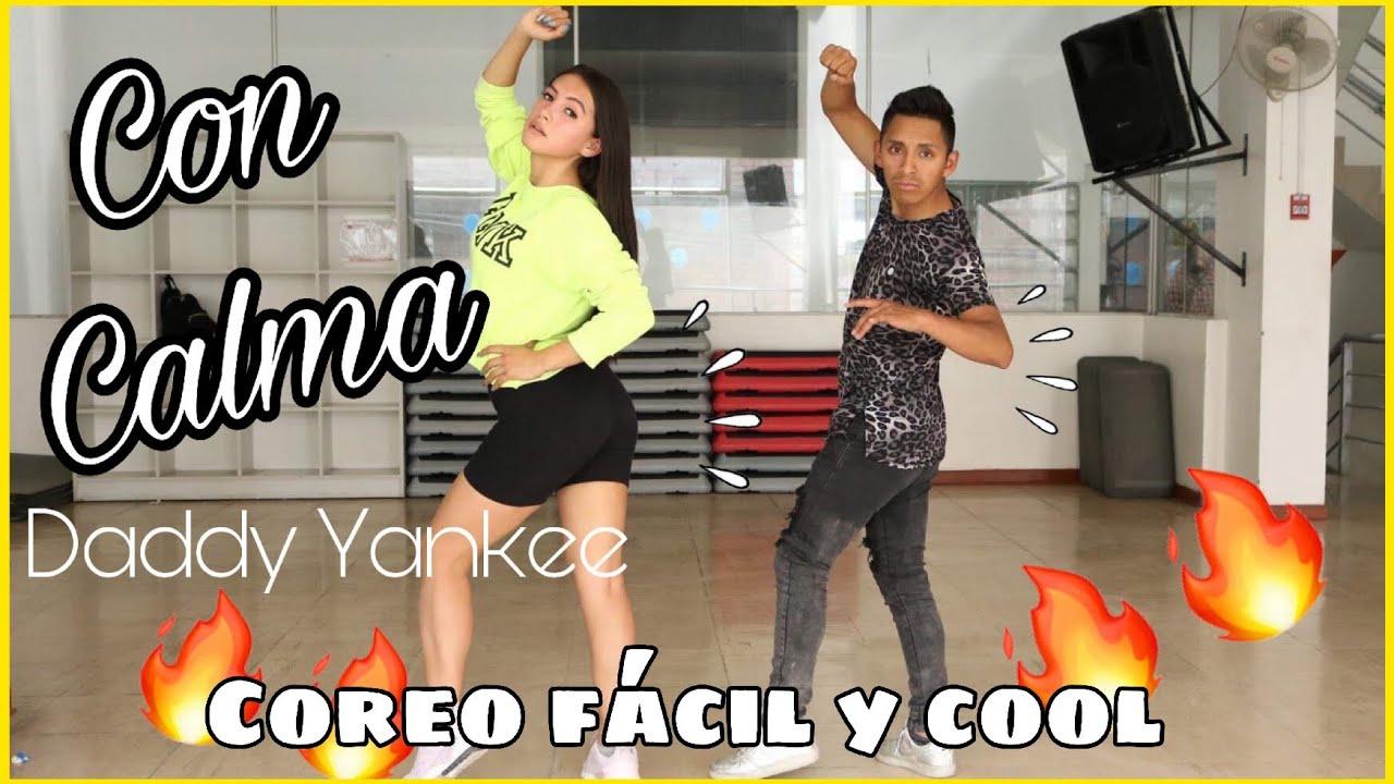 Con Calma Daddy Yankee Coreografía Facil Pasos L Nea Paz Youtube