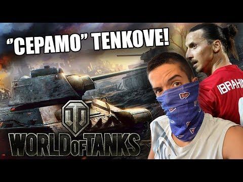 IDZO CEPA TENKOVE! & *Igramo World of Tanks*