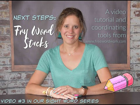 Fry Word Stacks: Next Steps