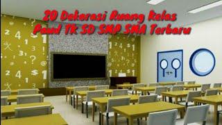 20 Dekorasi Ruang Kelas Paud TK SD SMP SMA Terbaru