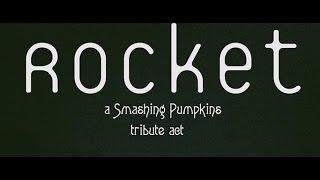 Rocket - Silverfuck (Smashing Pumpkins cover)