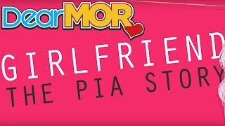 "Dear MOR: ""Girlfriend"" The Pia Story 02-21-17"