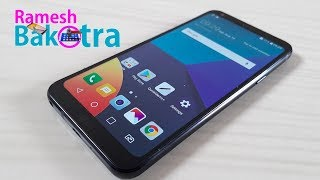 LG Q6 Full Review and Unboxing