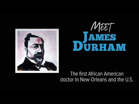 James Durham: The First African American Doctor In New Orleans