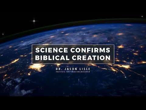 """Science Confirms Biblical Creation"" // Dr. Jason Lisle"