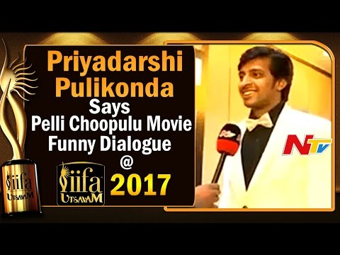 Priyadarshi Pulikonda Says Pelli Choopulu Movie Funny Dialogue @ IIFA Utsavam || #IIFAUtsavam2017