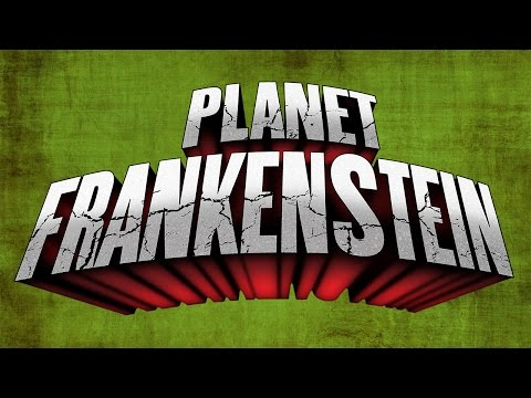 PLANET FRANKENSTEIN   4K