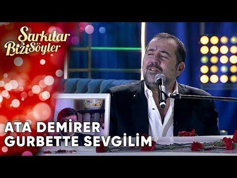 Gurbette Sevgilim - Ata Demirer   Şarkılar Bizi Söyler   Performans