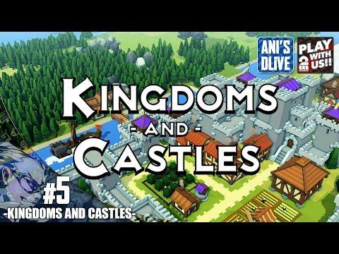 #5【SLG】兄者の城づくりKingdoms and Castles【あにどら】