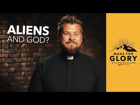Made For Glory // Do Aliens Exist?