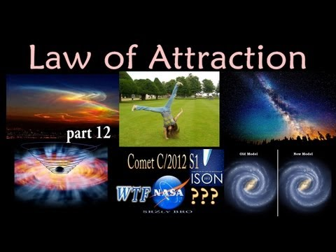 Comet ISON WTF NASA? Law of Attraction...