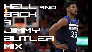 Jimmy Butler Mix - Hell And Back